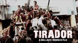 Brillante's Tirador went home with five major awards including Best Picture and Best Director.